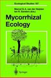 Mycorrhizal Ecology, van der Heijden, M. G. A and Sanders, I. R., 3540424075