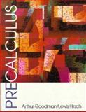 Precalculus, Goodman, Arthur and Hirsch, Lewis, 0137164084