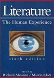 Literature : The Human Experience, Abcarian, Richard and Klotz, Marvin, 0312084080