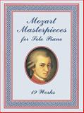 Mozart Masterpieces for Solo Piano, Wolfgang Amadeus Mozart, 0486404080