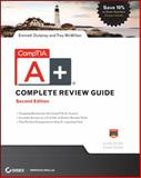 CompTIA A+ Complete Review Guide, Emmett Dulaney and Troy McMillan, 1118324080