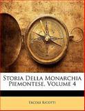 Storia Della Monarchia Piemontese, Ercole Ricotti, 1141924080