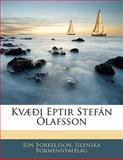 Kvæði Eptir Stefán Ólafsson, Jón Þorkelsson and Íslenska Bókmenntafélag, 1142534081