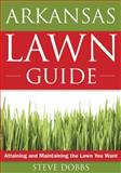 The Arkansas Lawn Guide, Steve Dobbs, 1591864089