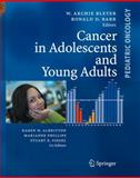 Cancer in Adolescents and Young Adults, , 3642074081