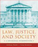 Law, Justice, and Society, Anthony Walsh and Craig Hemmens, 0195334086