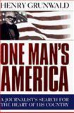 One Man's America, Henry Grunwald, 0385414080