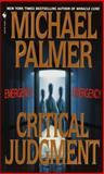 Critical Judgment, Michael Palmer, 0553574086