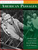 American Passages : A History of the United States, Ayers, Edward L. and Gould, Lewis L., 0618914080