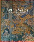 Art in Wales, 1850-1980, Rowan, Eric, 0708314082