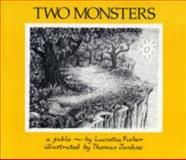 Two Monsters, Lucretia Fisher, 0916144089