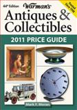 Warman's Antiques and Collectibles 2011 Price Guide, Mark F. Moran, 144020408X