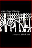 An Iraqi Wedding, Atour Michael, 148257408X