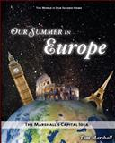Our Summer in Europe, Tom Marshall, 1497594081