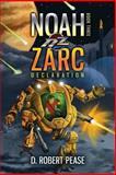 Noah Zarc, D. Robert Pease, 1622534085