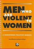 Men Who Are Violent to Women, David Morran and Monica Wilson, 1898924082