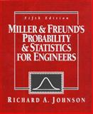 Probability and Statistics for Engineers, Miller, Irwin and Freund, John E., 0137214081