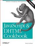 JavaScript and DHTML Cookbook, Goodman, Danny, 0596514085