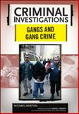 Gangs and Gang Crimes, Newton, Michael, 0791094081