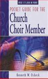 Pocket Guide for the Church Choir Member, Kenneth W. Osbeck, 0825434084