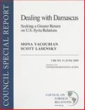 U. S. -Syria Relations, Lasensky, Scott and Yacoubian, Mona, 0876094086