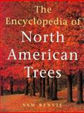 The Encyclopedia of North American Trees, Sam Benvie, 1552094081
