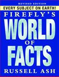 Firefly's World of Facts, Russell Ash, 1554074088