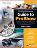 The Photodex Official Guide to Proshow, Karney, James, 1598634089