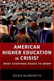 American Higher Education in Crisis?