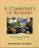 A Community of Readers : A Thematic Approach to Reading, Alexander, Roberta and Lombardi, Jan, 0321104080