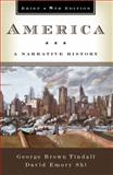 America : A Narrative History, Tindall, George Brown and Shi, David E., 039393408X