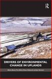 Drivers of Environmental Change in Uplands, Bonn, Aletta and Allott, Tim, 0415564085