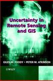 Uncertainty in Remote Sensing and GIS, , 0470844086