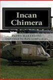 Incan Chimera, Pedro Marangoni, 1478384085