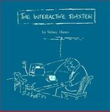 The Interactive Toaster : Business Cartoons, Harris, Sidney, 1560524081
