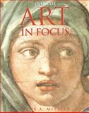 Art in Focus, Mittler, Gene A. and McGraw-Hill Staff, 0026624087