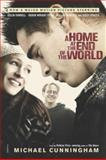 A Home at the End of the World, Michael Cunningham, 0312424086