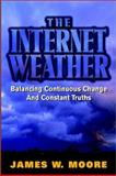 The Internet Weather, James W. Moore, 0471064084