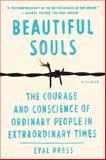 Beautiful Souls, Eyal Press, 1250024080