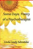 Some Days, Linda Leedy Schneider, 1935514083