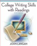College Writing Skills with Readings, Langan, John, 0073384089