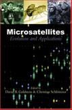 Microsatellites : Evolution and Applications, Christian Schlotterer, 019850408X