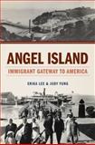 Angel Island, Erika Lee and Judy Yung, 0199734089