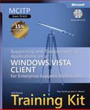 Supporting and Troubleshooting Applications on a Windows Vista Client for Enterprise Support Technicians, Northrup, Tony and Mackin, J. C., 0735624089