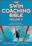 The Swim Coaching Bible, Volume II 1st Edition