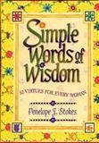 Simple Words of Wisdom, Penelope J. Stokes, 0849954088