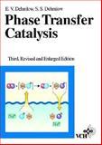 Phase Transfer Catalysis, Dehmlow, Eckehard Volker and Dehmlow, Sigrid Sonja, 3527284087
