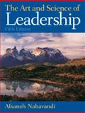 The Art and Science of Leadership, Nahavandi, Afsaneh, 0136044085