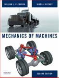 Mechanics of Machines, Cleghorn, William and Dechev, Nikolai, 0195384083