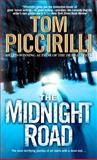 The Midnight Road, Tom Piccirilli, 0553384082